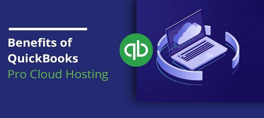 QuickBooks Pro on the Cloud Benefits