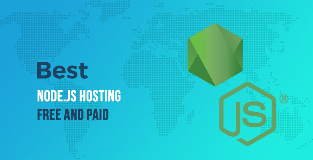 best paid and free nodejs hosting: free cloud server