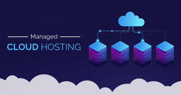 Managed Cloud Hosting For Your Business: Best 5 Providers